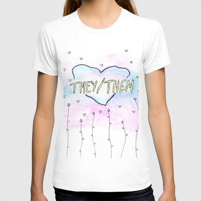 They/them pronouns T-shirt