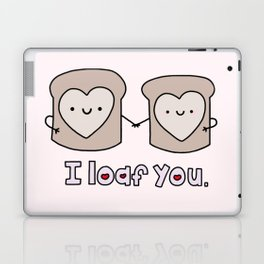 I Loaf You Laptop & iPad Skin