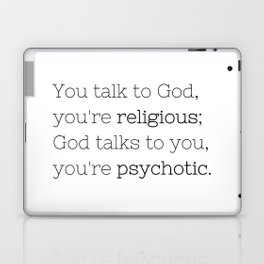 You're psychotic - House MD - TV Show Collection Laptop & iPad Skin