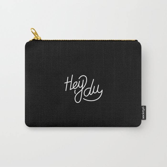 Hey du   [black & white, german language] Carry-All Pouch