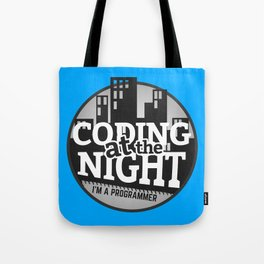Programmer - Coding at the night Tote Bag
