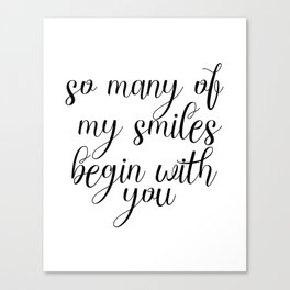 So Many Of My Smiles Begin With You, Smile, Smile Print, Nursery Print, Gift Idea, Art Canvas Print