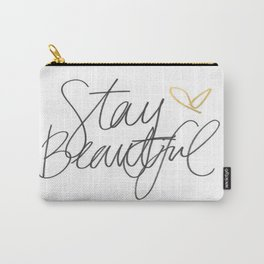 Stay Beautiful Carry-All Pouch