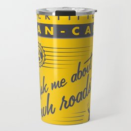 Certified Anarcho-Capitalist Travel Mug