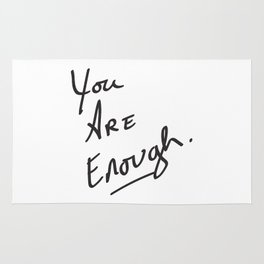 You are enough. Rug