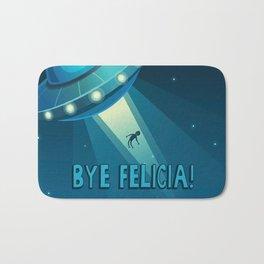 Bye Felicia! Bath Mat
