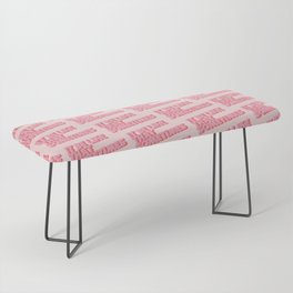 """""""It be like that sometimes"""" Pink Bench"""
