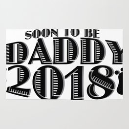 Soon To Be Daddy 2018 New Dad Gift Father Day Rug