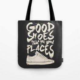 Good Shoes Good Places Tote Bag
