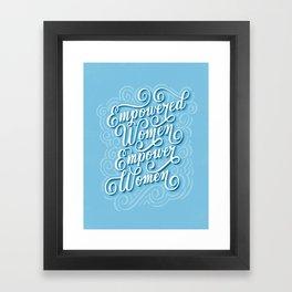 Empowered Women Empower Women Framed Art Print