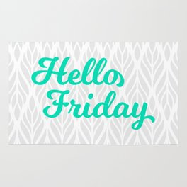 Hello Friday! Rug