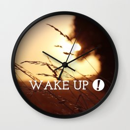 wake up ! Wall Clock