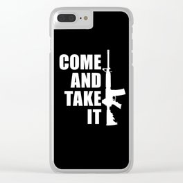 Come and Take it with AR-15 inverse Clear iPhone Case
