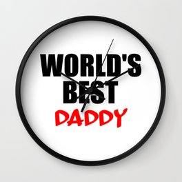 worlds best daddy funny saying Wall Clock