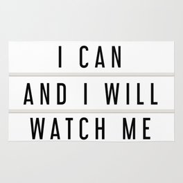 I Can and I will Watch me, Lightbox art Rug