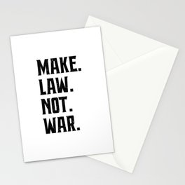 Make Law Not War Lawyer Judge Saying Stationery Cards