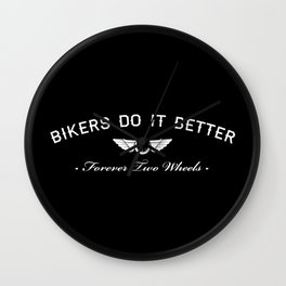 BIKERS DO IT BETTER FOREVER WHEEL AND WINGS Wall Clock