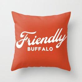FRIENDLY BFLO Throw Pillow