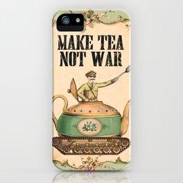 Make Tea Not War iPhone Case