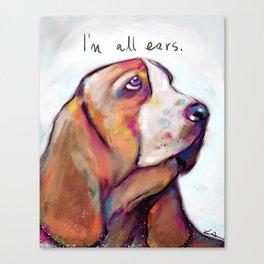 I'm all ears Canvas Print