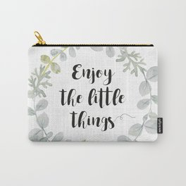 Wreath Enjoy the little things Carry-All Pouch