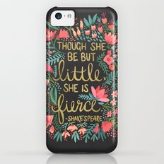 Little & Fierce on Charcoal Slim Case iPhone 5c