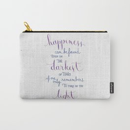 Happiness can be found Carry-All Pouch