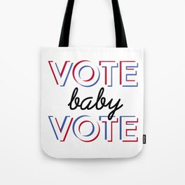 Vote Baby Vote 030116 Tote Bag