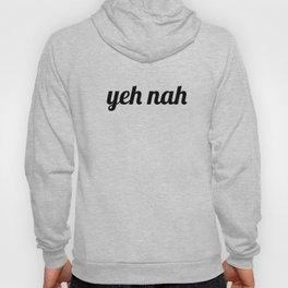 Yeh Nah, yeah nah, New Zealand slang Hoody