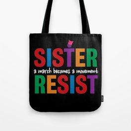 Sister Resist Tote Bag