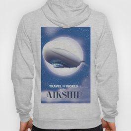 Travel the World - go by airship Hoody