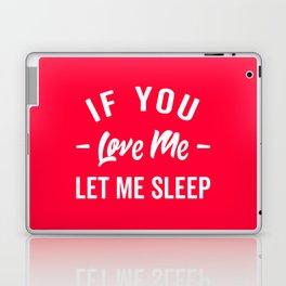 Let Me Sleep Funny Quote Laptop & iPad Skin