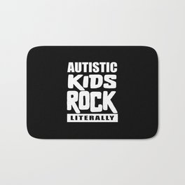 Autism Awareness Autistic Kids Rock Literally Bath Mat