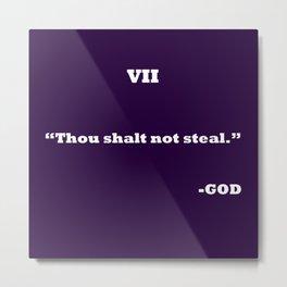 Ten Commandments...SEVEN Metal Print
