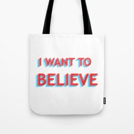 I Want To Believe - Blue/Red Tote Bag