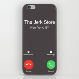 THE JERK STORE CALLED iPhone Skin