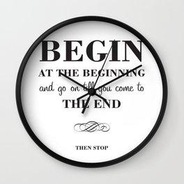 08. Begin at the beginning Wall Clock