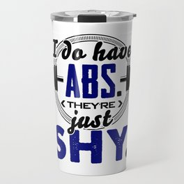 Shy Abs Fitness Workout Gym Training Design Travel Mug