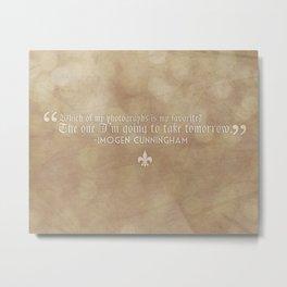 Imogen Cunningham Quote Metal Print