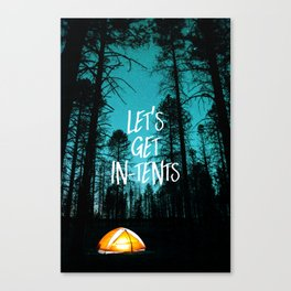 Lets Get In Tents Canvas Print