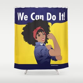 Naturally Revolutionary  Shower Curtain