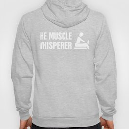 The Muscle Whisperer   Massage Therapist Hoody