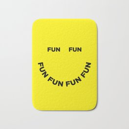 Fun Fun Fun Bath Mat