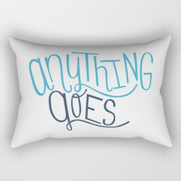 Anything Goes Rectangular Pillow