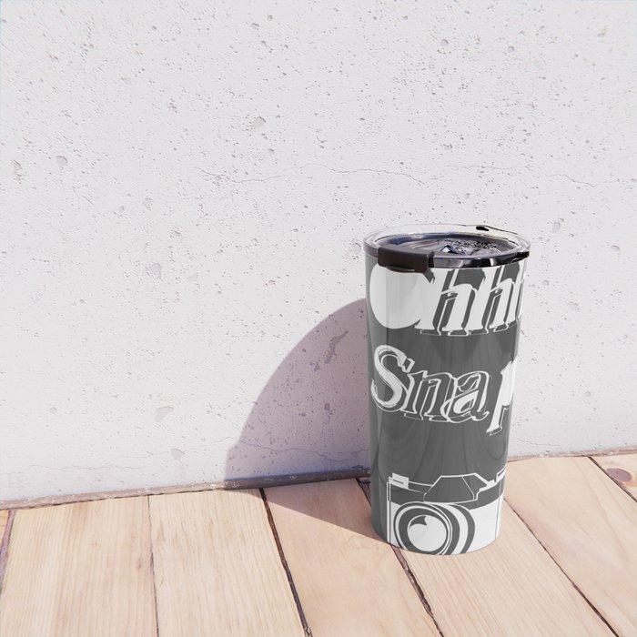 OHHHH Snap! Travel Mug