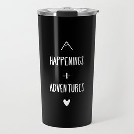 Happenings & Adventures Travel Mug