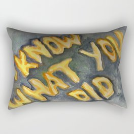 i know what you did Rectangular Pillow