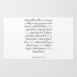 To every thing there is a season Religious Bible Verse Quote -  Ecclesiastes 3 Rug