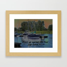 Keep up with the flow... Framed Art Print
