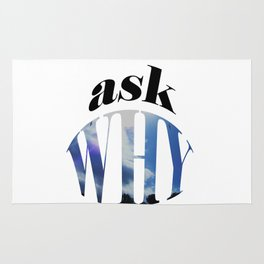 Ask Why Rug